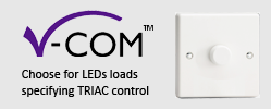 V-Com Dimmer Series - Equipped for larger dimmable LED loads (up to 400W)